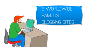 Famous Blogging Sites